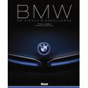 BMW - Un siècle d'excellence