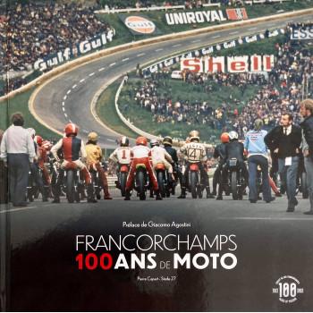 Francorchamps 100 ans de moto