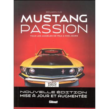 Mustang Passion: Tous les...