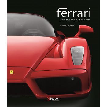 Ferrari: Une légende italienne