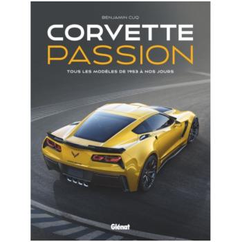 Corvette passion: Tous les...