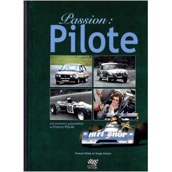 Passion : Pilote