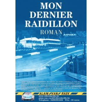 MON DERNIER RAIDILLON (ROMAN)