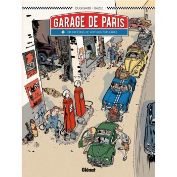 Le garage de Paris Tome 1-...