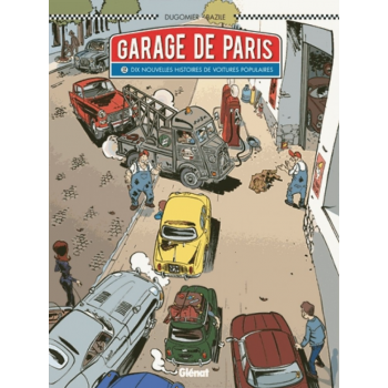 LE GARAGE DE PARIS TOME 2 -...